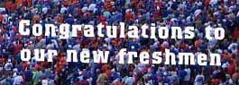 Congratulations New Freshmen
