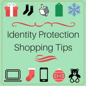 "IMAGE: The words ""Identity Protection Shopping Tips"" surrounded by gift items"