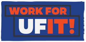 "GRAPHIC: ""Work for UFIT!"""
