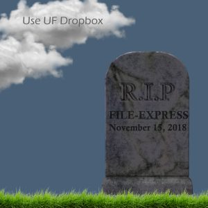 GRAPHIC: Tombstone announcing the sunset date for the UF File-Express service.