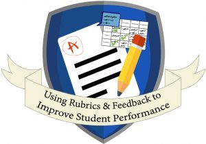 """GRAPHIC: Badge earned when successfully completing the """"Using Rubrics Feedback to Improve Student Performance"""" training."""