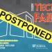 Tech Fair is postponed graphic