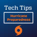 GRAPHIC: Tech Tips Hurricane Preparedness