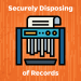 GRAPHIC: Securely Disposing of Records